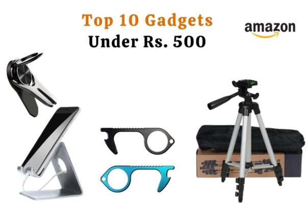 Top 10 Gadgets Under 500 RS